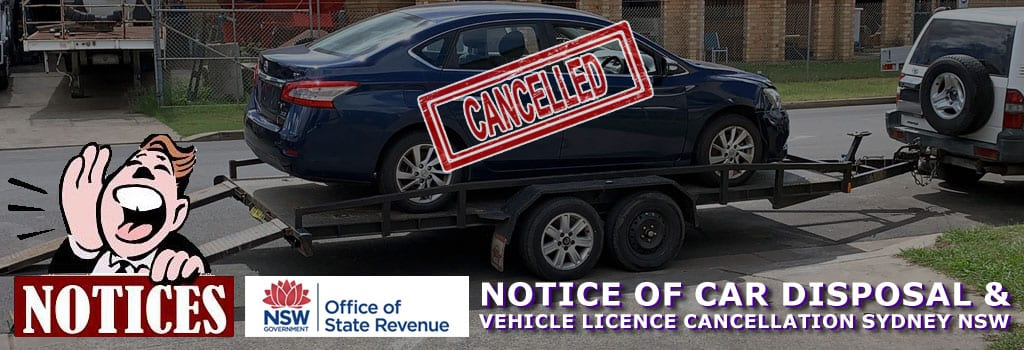 Cancellation of the Vehicle License and Car Disposal Notices in Sydney NSW