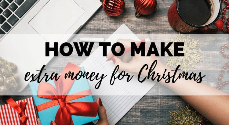 10 Ways To Make Money For Christmas