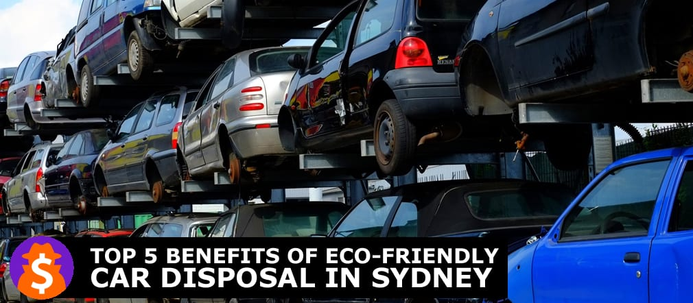 Eco-Friendly Car Disposal in Sydney