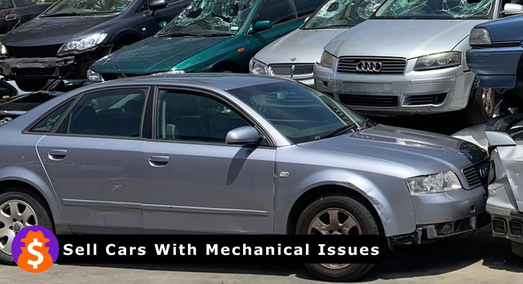 Sell Cars With Mechanical Issues
